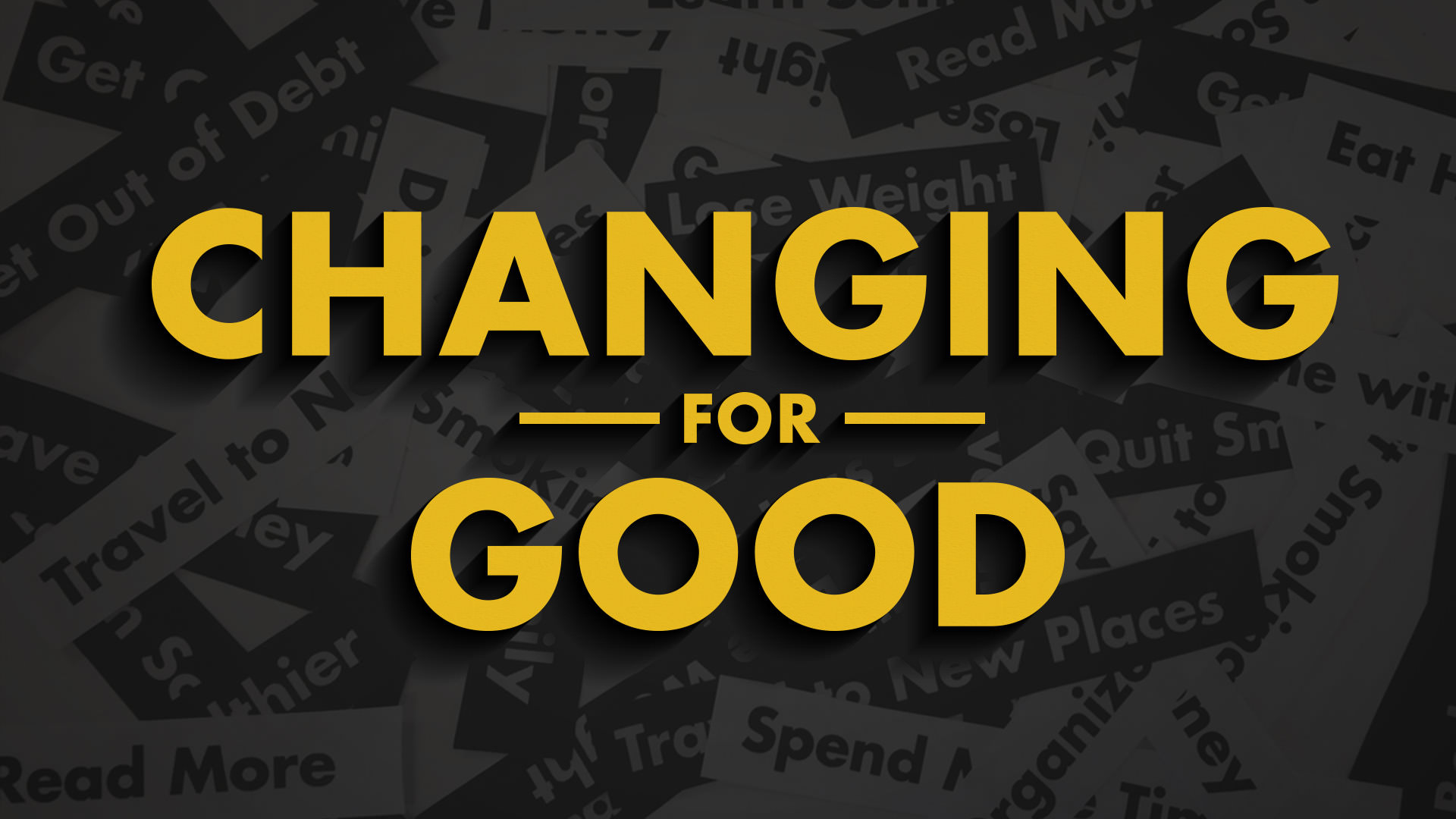 how to change for good
