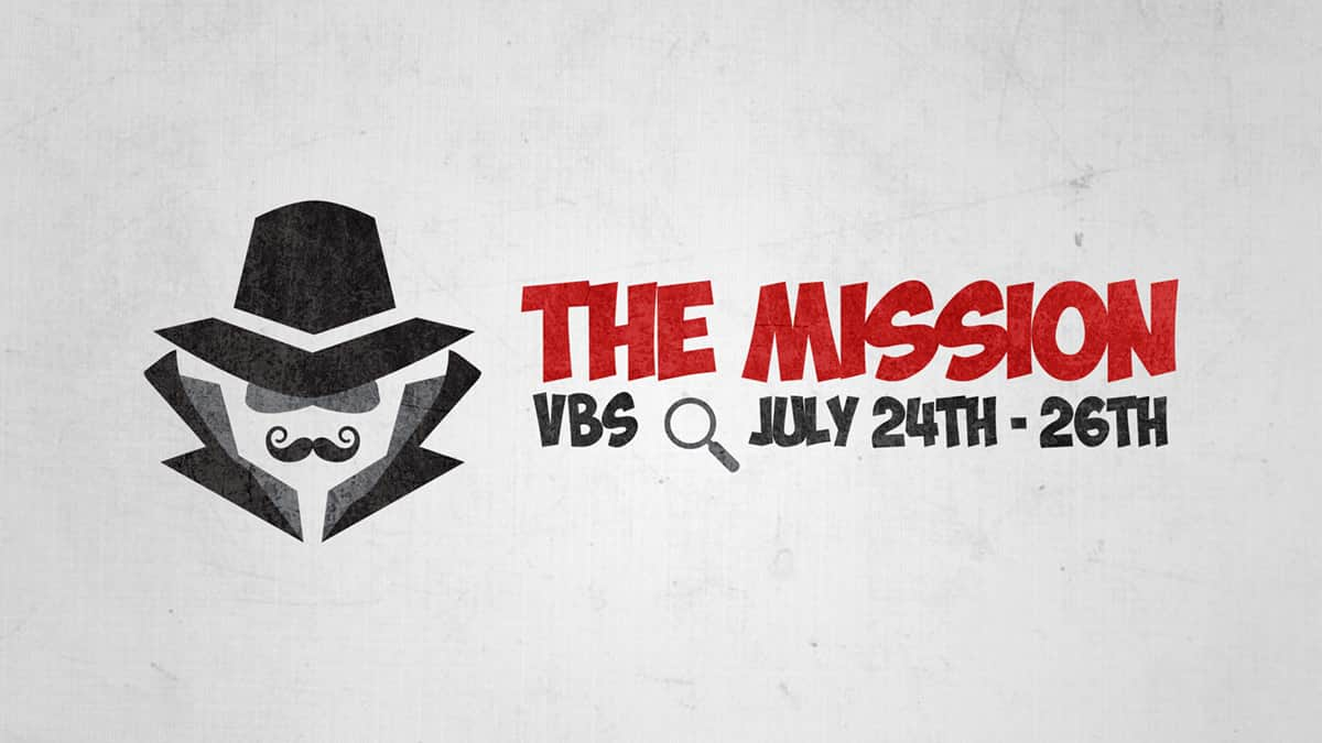 The Mission – VBS