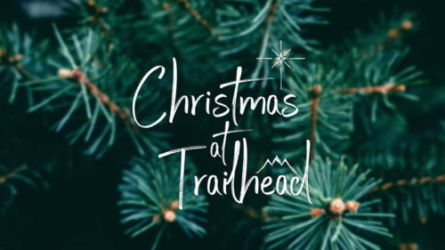 Christmas at Trailhead