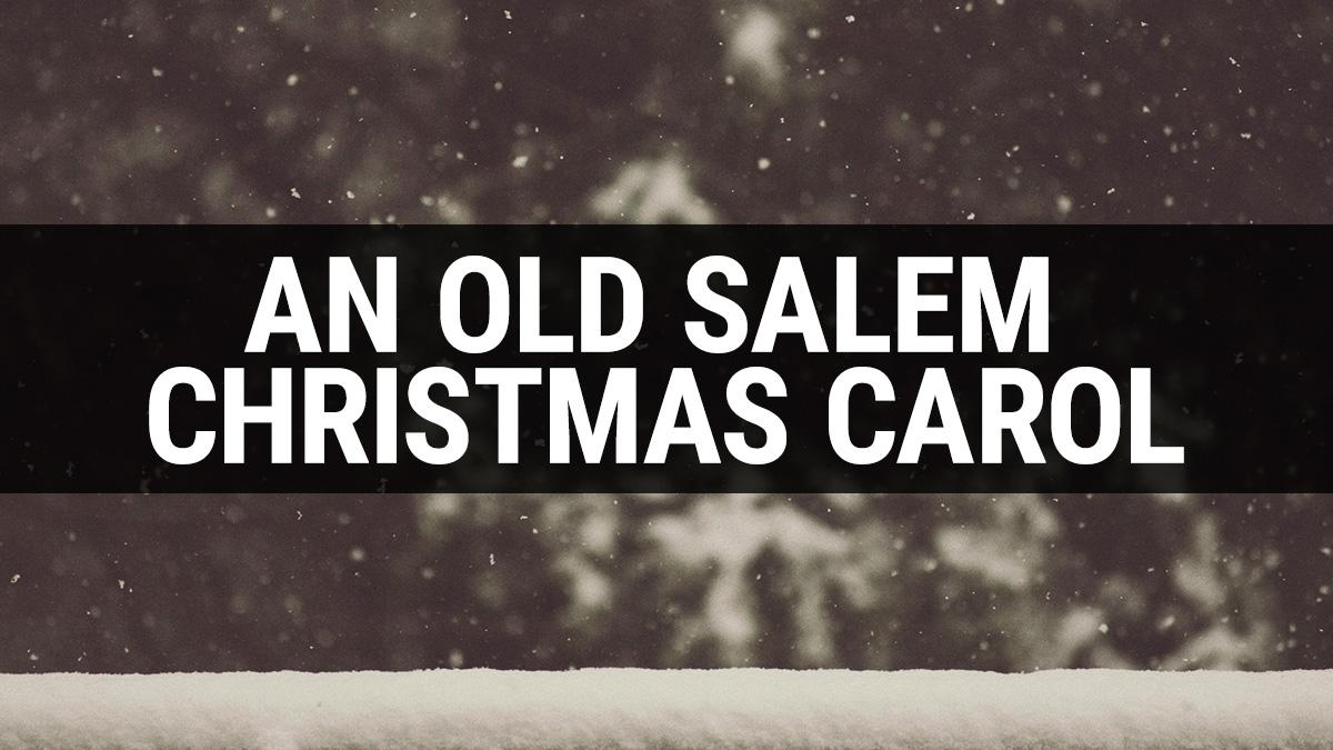 An Old Salem Christmas Carol