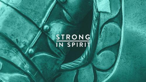 Strong in Spirit