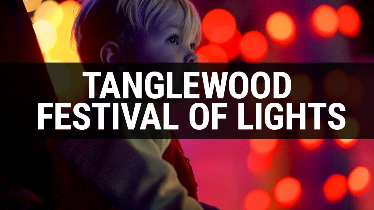 Tanglewood Festival of Lights