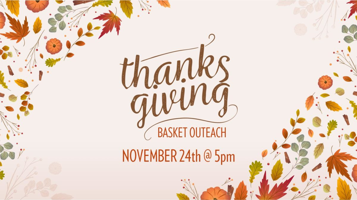 Thanksgiving Basket Outreach
