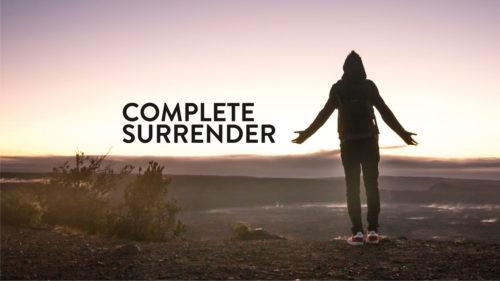 Complete Surrender